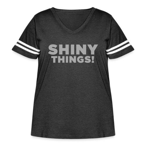 Shiny Things. Funny ADHD Quote - Women's Curvy Vintage Sport T-Shirt