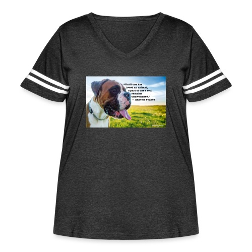 Until one has loved an animal - Women's Curvy Vintage Sport T-Shirt