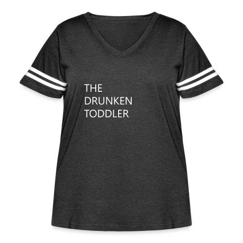 Drunken Toddler - Women's Curvy Vintage Sport T-Shirt