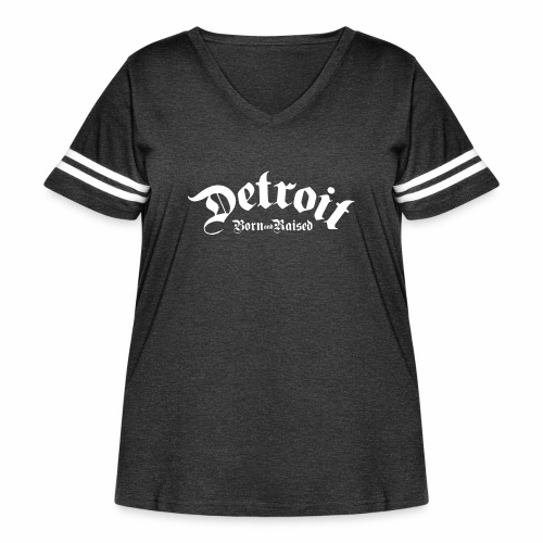 Detroit Born & Raised - Women's Curvy Vintage Sport T-Shirt