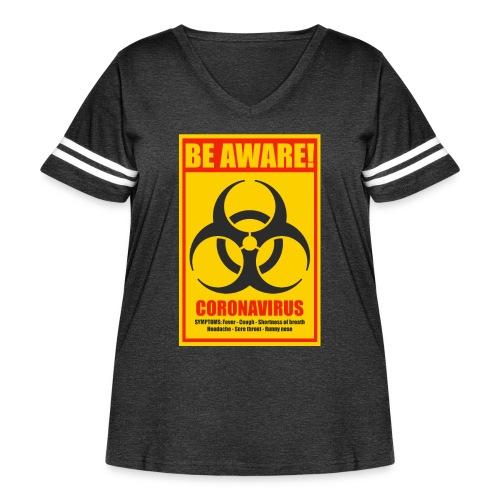 Be aware! Coronavirus biohazard warning sign - Women's Curvy Vintage Sport T-Shirt