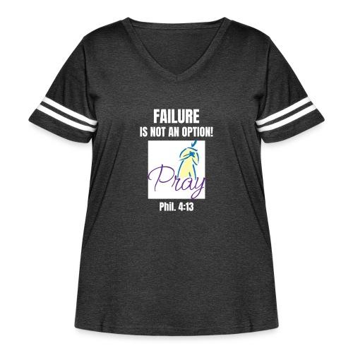 Failure Is NOT an Option! - Women's Curvy Vintage Sport T-Shirt