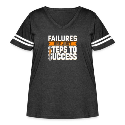 Failures Are Steps To Success - Women's Curvy Vintage Sport T-Shirt