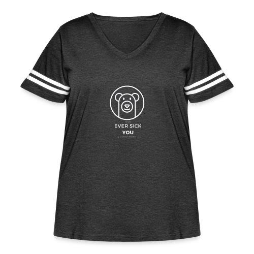 Ever Sick You - Women's Curvy Vintage Sport T-Shirt