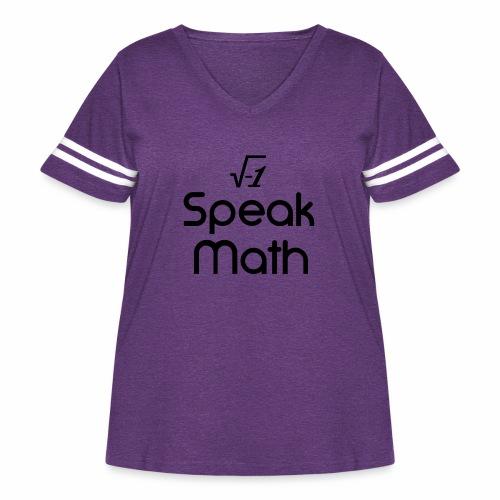i Speak Math - Women's Curvy Vintage Sport T-Shirt