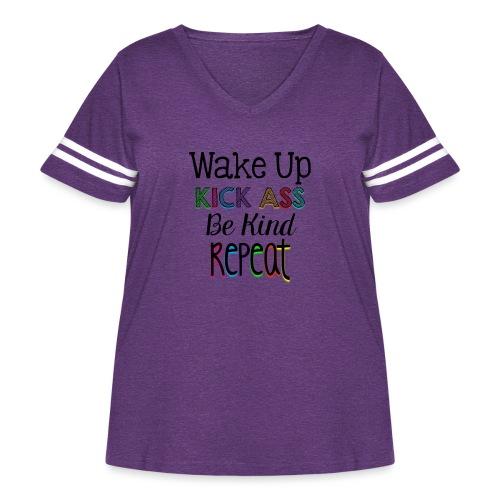 Wake Up Kick Ass Be Kind Repeat - Women's Curvy Vintage Sport T-Shirt