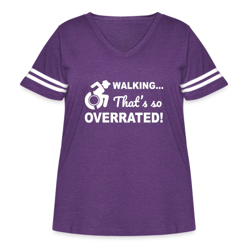 Walking that's so overrated for wheelchair users - Women's Curvy Vintage Sport T-Shirt