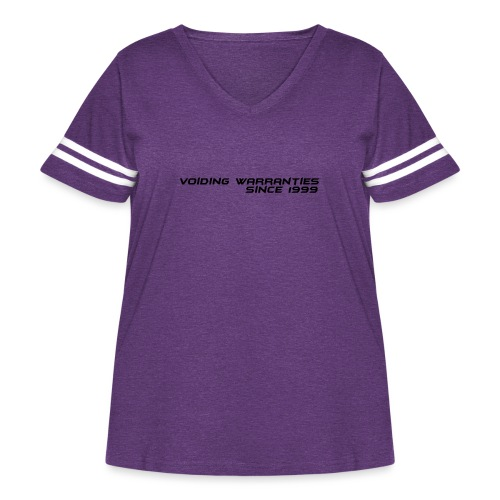 Voiding Warranties Since 1999 - Women's Curvy Vintage Sport T-Shirt