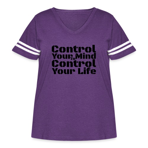 Control Your Mind To Control Your Life - Black - Women's Curvy Vintage Sport T-Shirt