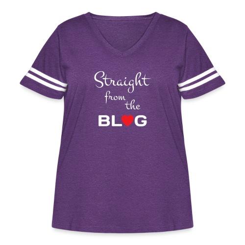 STRAIGHT FROM THE BLOG [FUN BLOGGER SHIRT] - Women's Curvy Vintage Sport T-Shirt