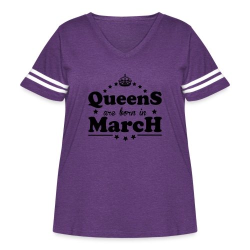 Queens are born in March - Women's Curvy Vintage Sport T-Shirt