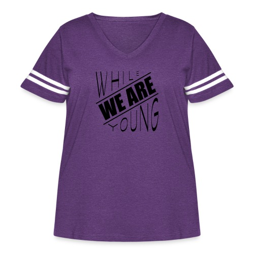 While we are young - Women's Curvy Vintage Sport T-Shirt