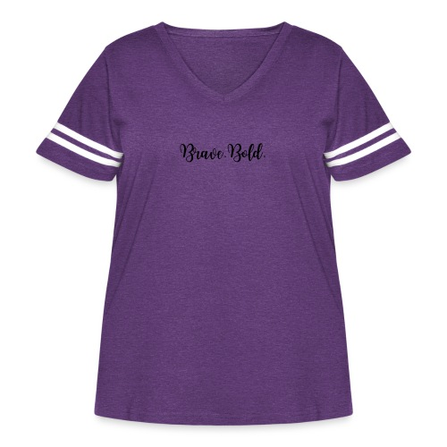 Brave. Bold. - Women's Curvy Vintage Sport T-Shirt