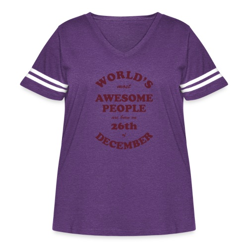 Most Awesome People are born on 26th of December - Women's Curvy Vintage Sport T-Shirt