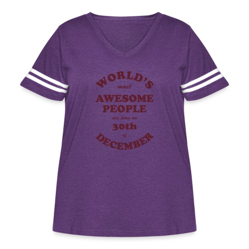 Most Awesome People are born on 30th of December - Women's Curvy Vintage Sport T-Shirt