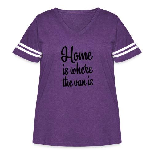 Home is where the van is - Autonaut.com - Women's Curvy Vintage Sport T-Shirt