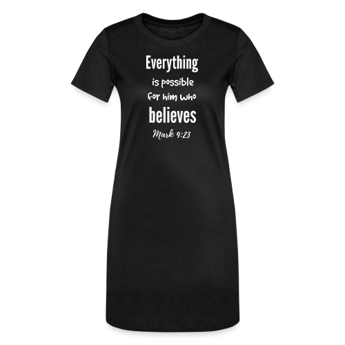 Everything is Possible - Women's T-Shirt Dress