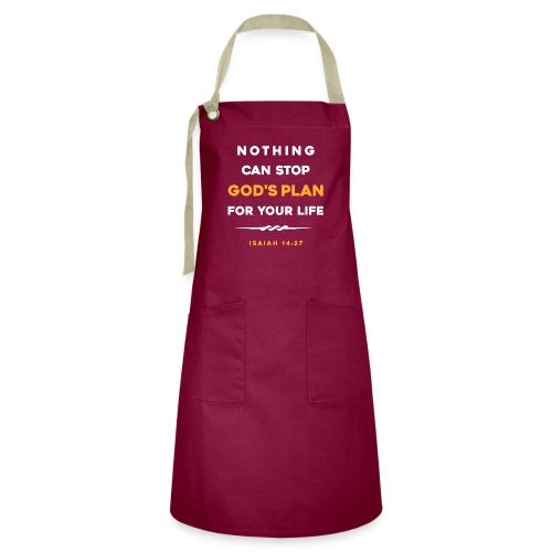 Nothing can stop God's plan for your life - Artisan Apron