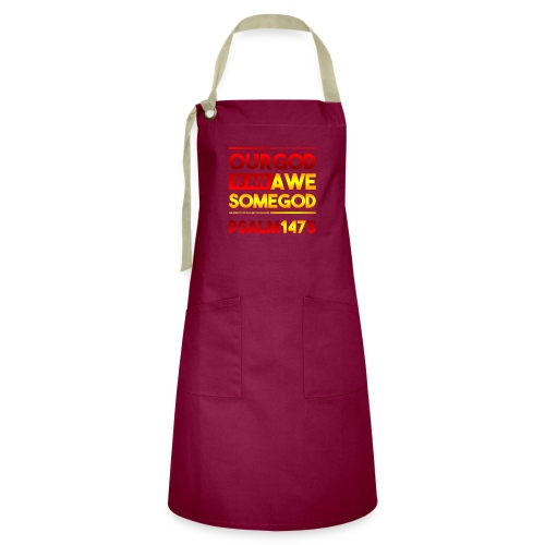 Our God is an Awesome God - Artisan Apron