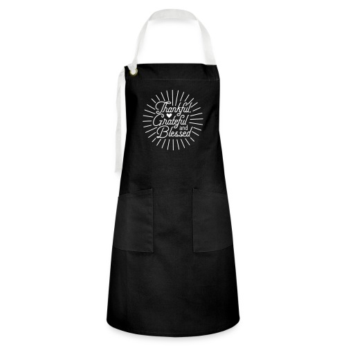 Thankful, Grateful and Blessed Design - Artisan Apron