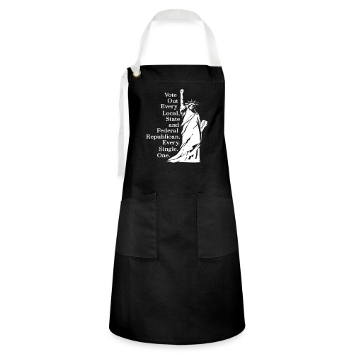 Vote Out Republicans Statue of Liberty - Artisan Apron