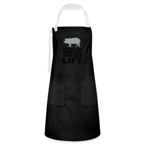 Never eat more than you can lift 2c (++) - Artisan Apron