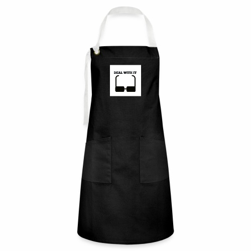 Deal with it - Artisan Apron