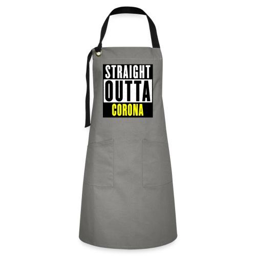 Straight Outta Corona - Artisan Apron