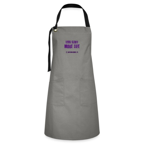 Less Stuff More Life - Artisan Apron