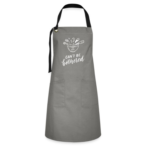 Can't Be Bothered Bowl - Artisan Apron