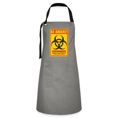 Be aware! Coronavirus biohazard warning sign - Artisan Apron