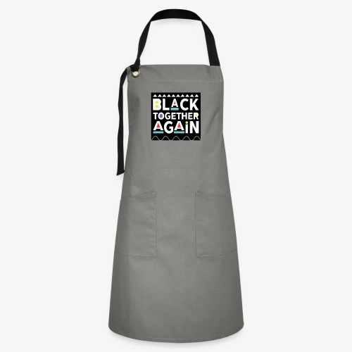Black Together Again - Artisan Apron