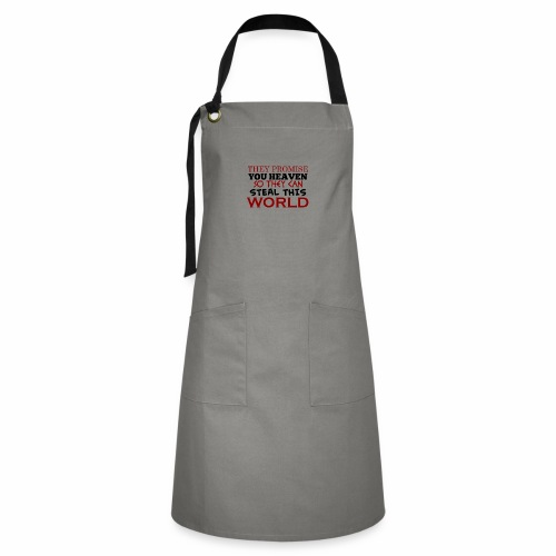 Promise Heaven, Steal This World - Artisan Apron