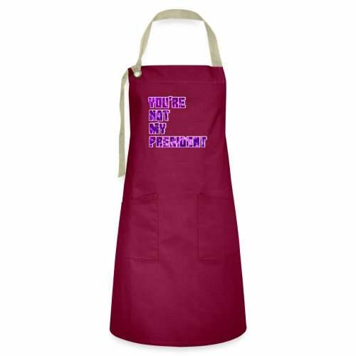 not my president with background - Artisan Apron