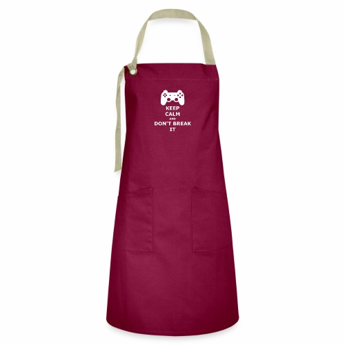 Keep Calm and don't break your game controller - Artisan Apron