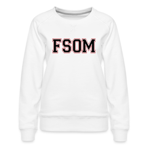 Freedom School of Ministry White Sweatshirt - Women's Premium Sweatshirt
