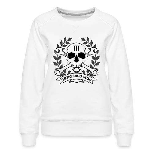 Moto Ergo Sum - Women's Premium Sweatshirt