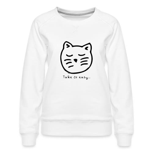 Take it easy - Women's Premium Sweatshirt