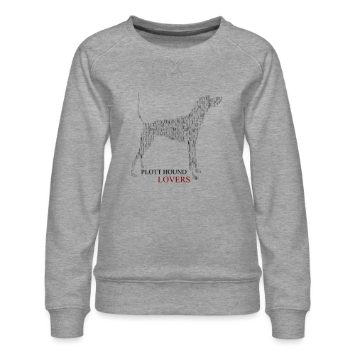 Plott Hound Lovers - Women's Premium Sweatshirt