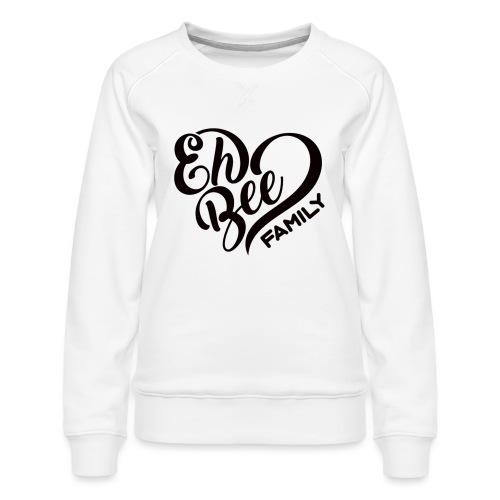 EhBeeBlackLRG - Women's Premium Sweatshirt