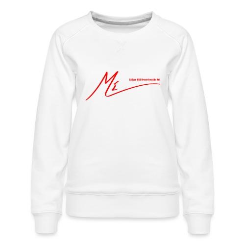 Failure Will Never Override Me! - Women's Premium Sweatshirt
