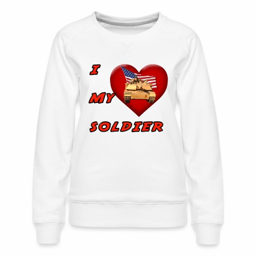 I Heart my Soldier - Women's Premium Sweatshirt