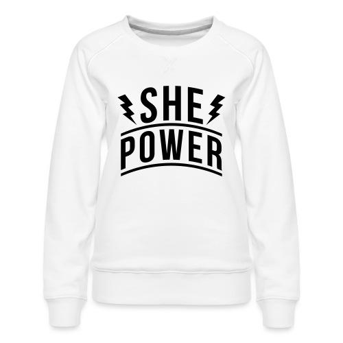 She Power - Women's Premium Slim Fit Sweatshirt