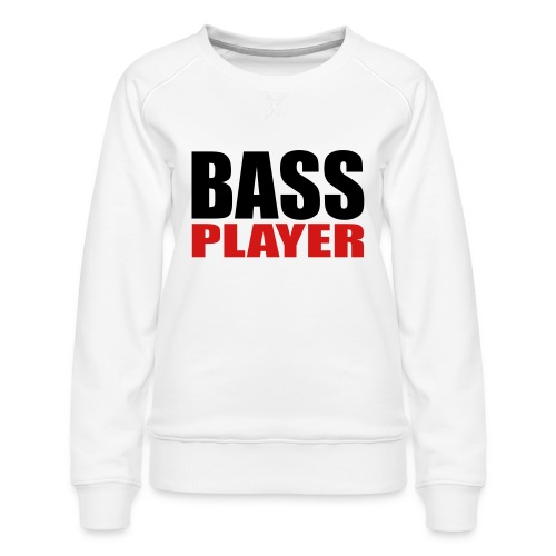 Bass Player - Women's Premium Sweatshirt