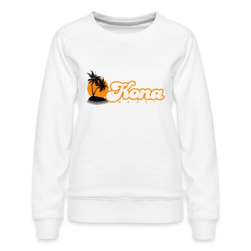 Kona Hawaii - Women's Premium Sweatshirt