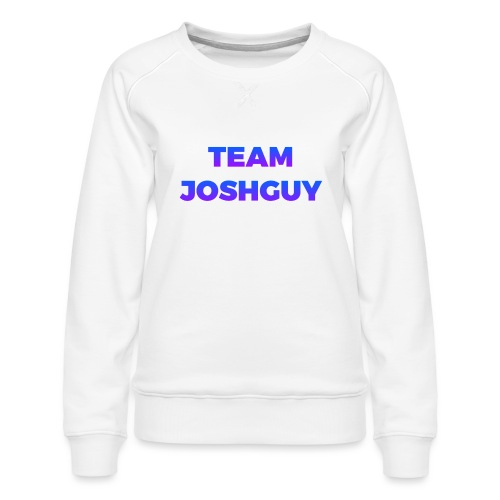 Team JoshGuy - Women's Premium Sweatshirt