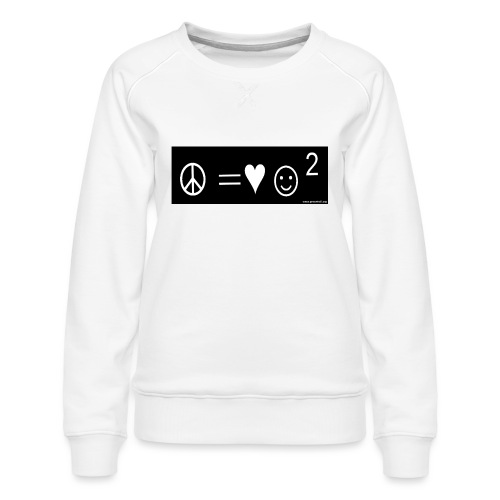 Peace Equals - Women's Premium Sweatshirt