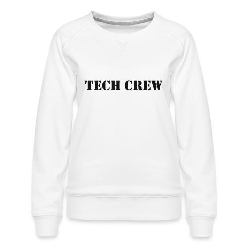 Tech Crew - Women's Premium Slim Fit Sweatshirt