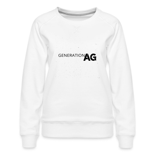 Generation Ag Black - Women's Premium Sweatshirt