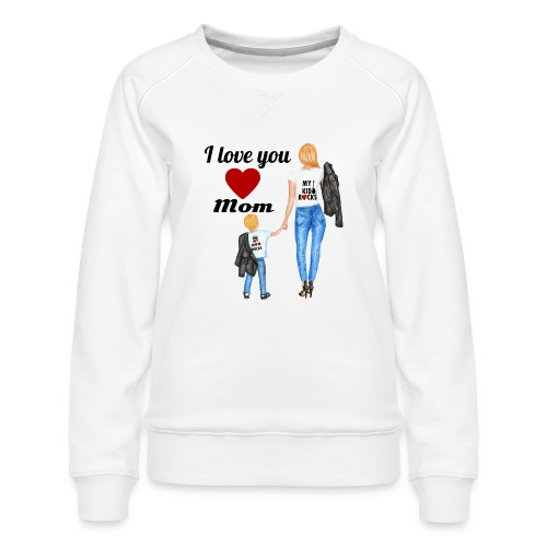 Mother's day gift from daughter, Mother's Day Gift - Women's Premium Sweatshirt